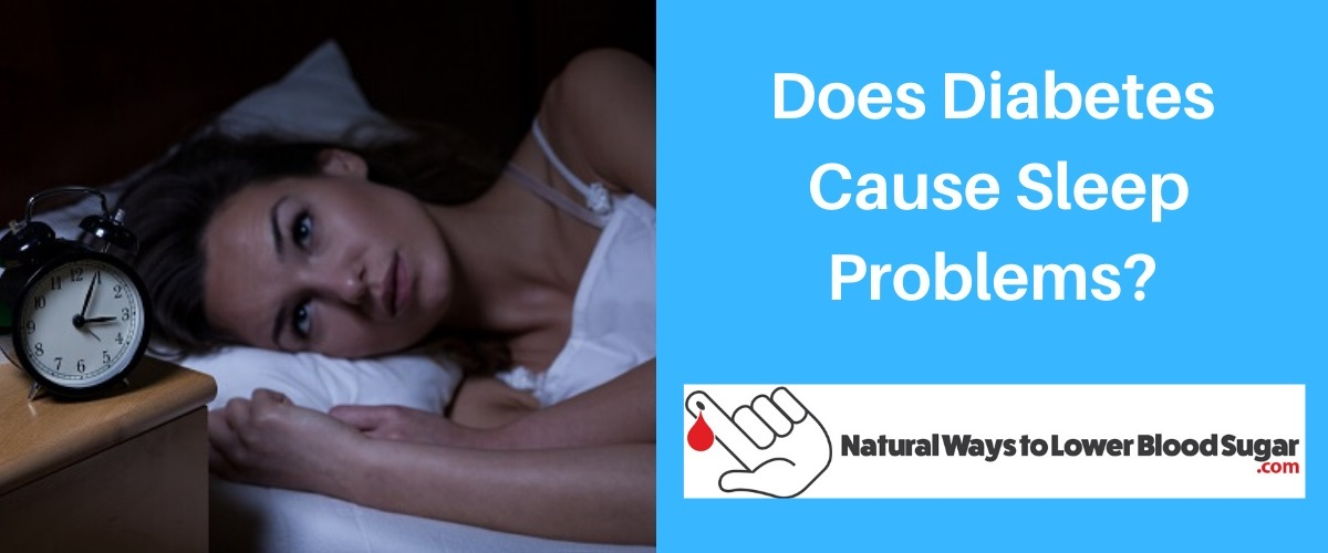 Does Diabetes Cause Sleep Problems