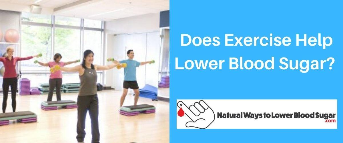 Does Exercise Help Lower Blood Sugar