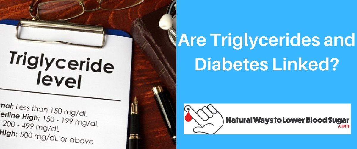 Are Triglycerides and Diabetes Linked