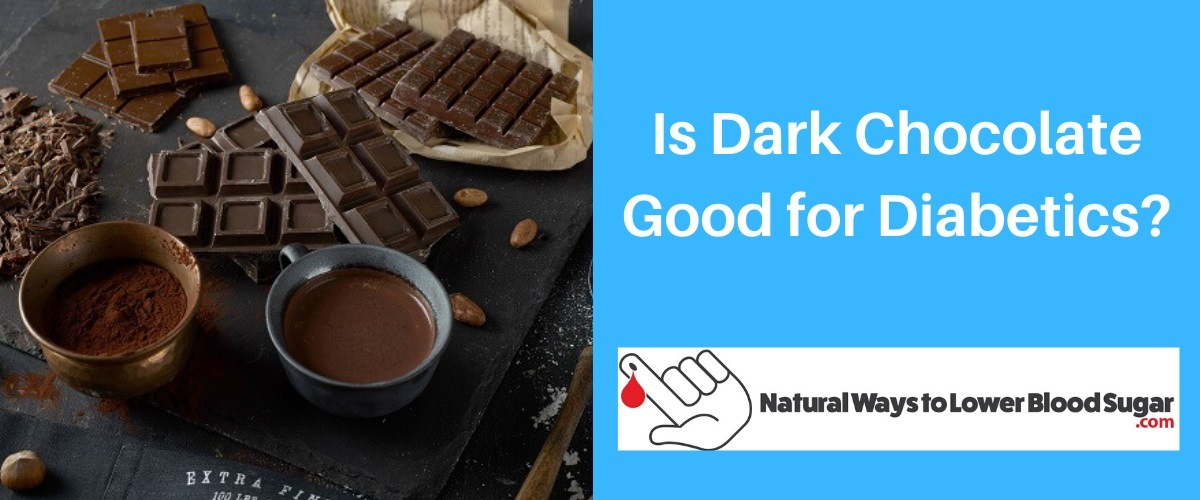 Is Dark Chocolate Good for Diabetics
