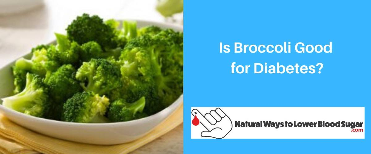 Is Broccoli Good for Diabetes