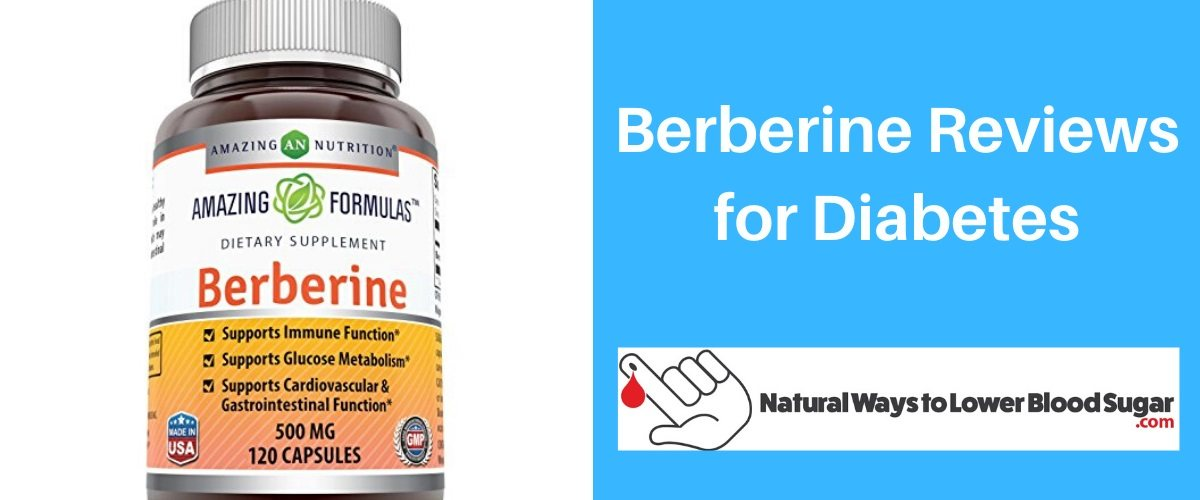 Berberine Reviews for Diabetes