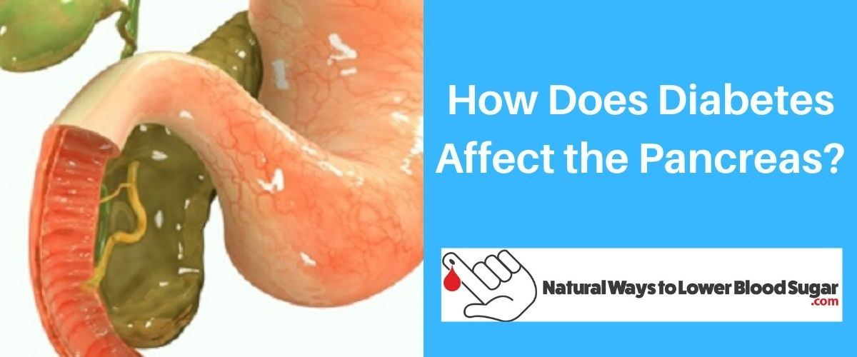 How Does Diabetes Affect the Pancreas