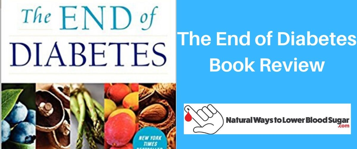 The End of Diabetes Book Review