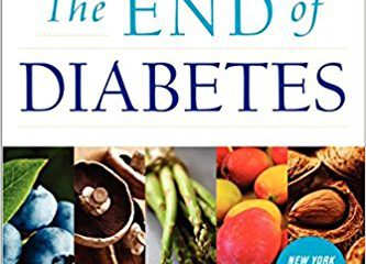 The end of diabetes Dr. Joel Fuhrman