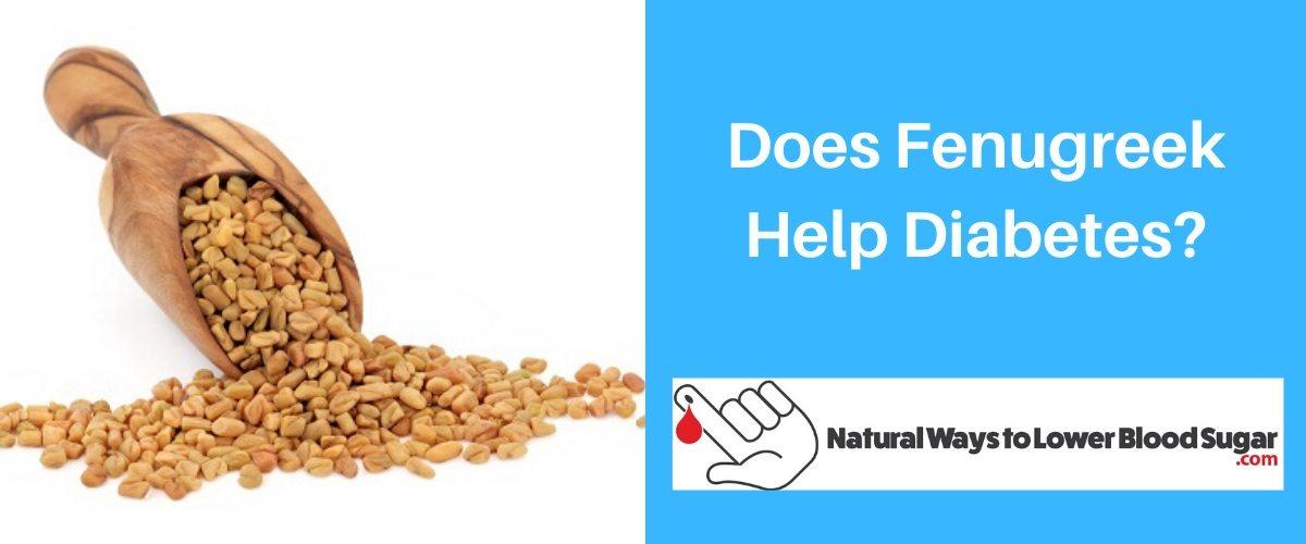 Does Fenugreek Help Diabetes