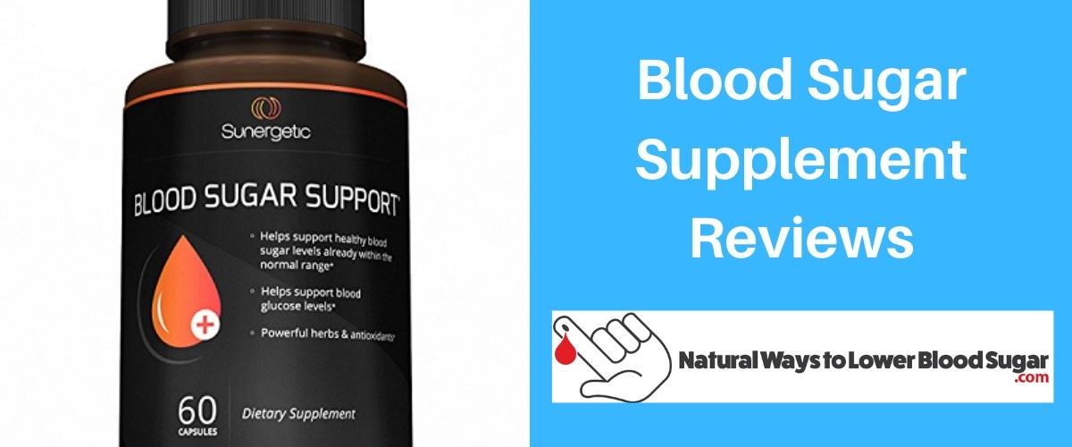 Blood Sugar Supplement Reviews