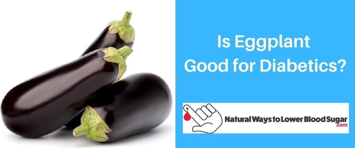 Is Eggplant Good for Diabetics
