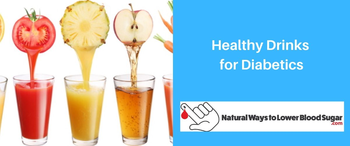 Healthy Drinks for Diabetics