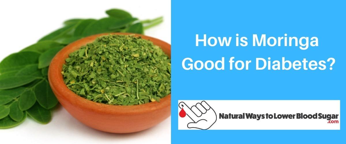 How is Moringa Good for Diabetes