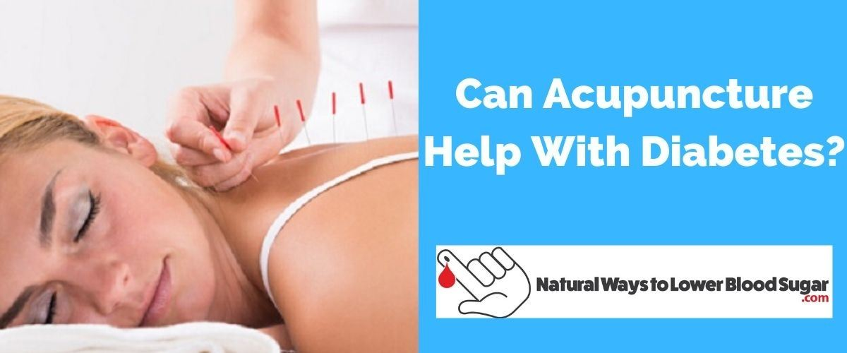 Can Acupuncture Help With Diabetes
