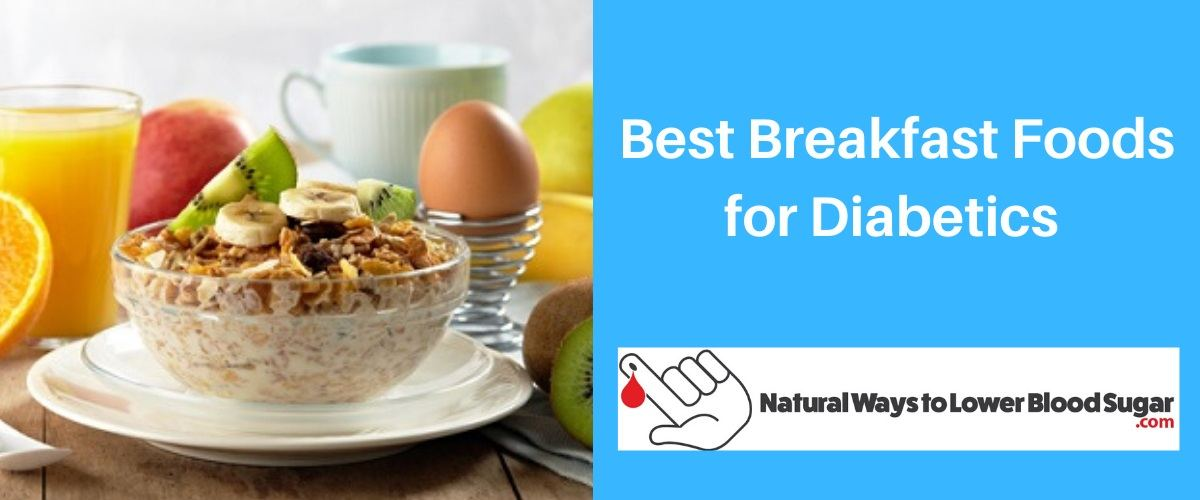 Best Breakfast Foods for Diabetics
