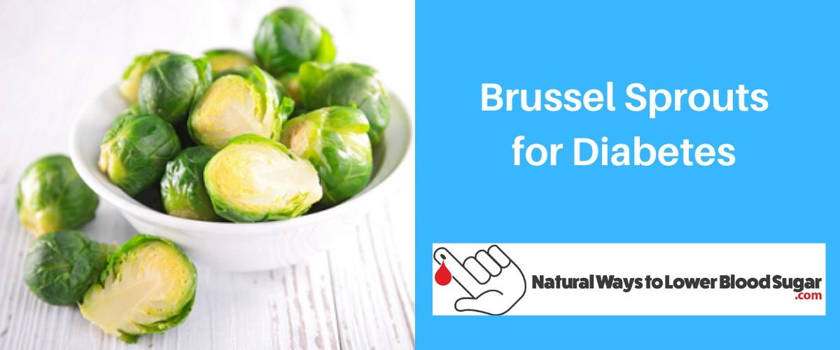 Brussel Sprouts for Diabetes