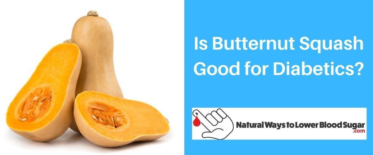 Is Butternut Squash Good for Diabetics