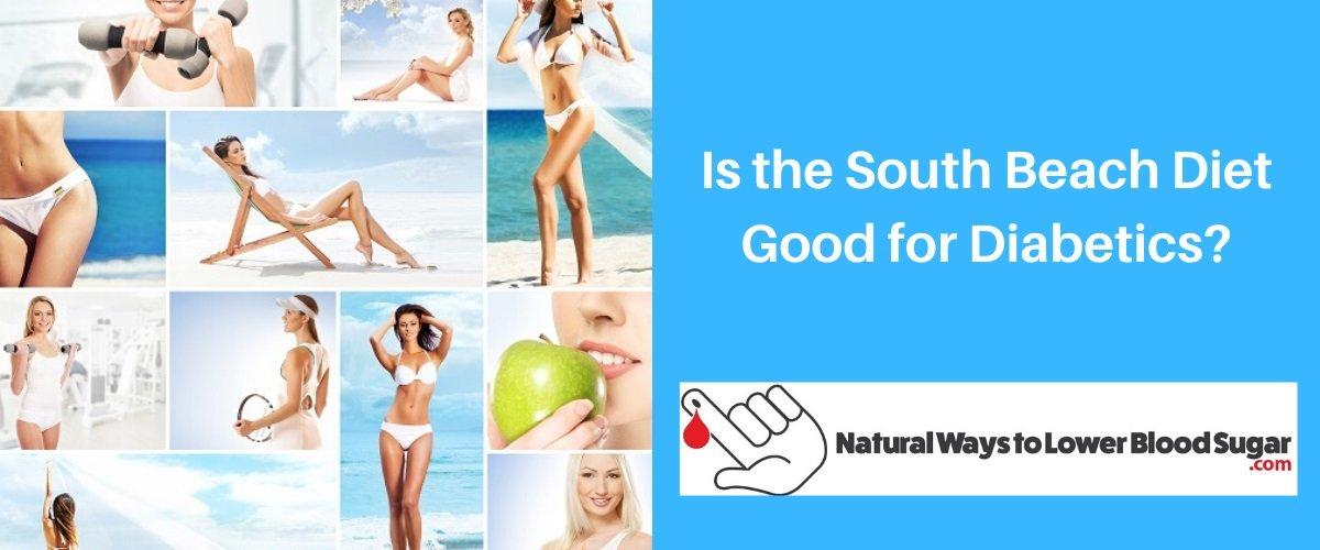Is the South Beach Diet Good for Diabetics
