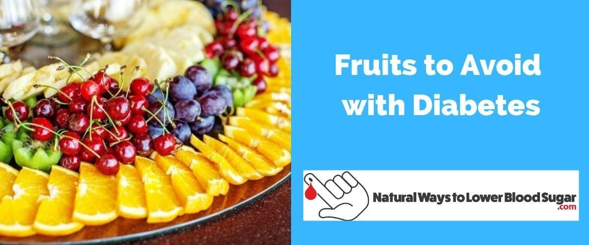 Fruits to Avoid With Diabetes