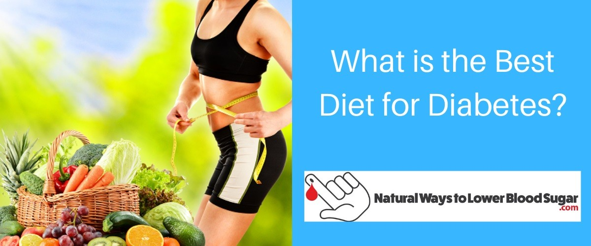 What is the Best Diet for Diabetes