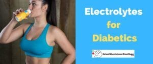 Electrolytes for Diabetics Featured Image